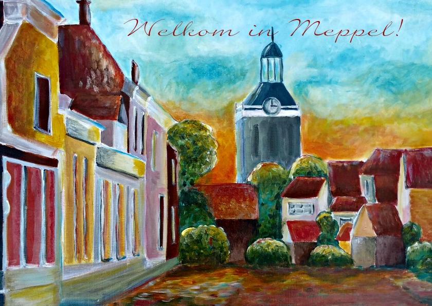 Welkom thuis kaarten - Welkom thuis in Meppel