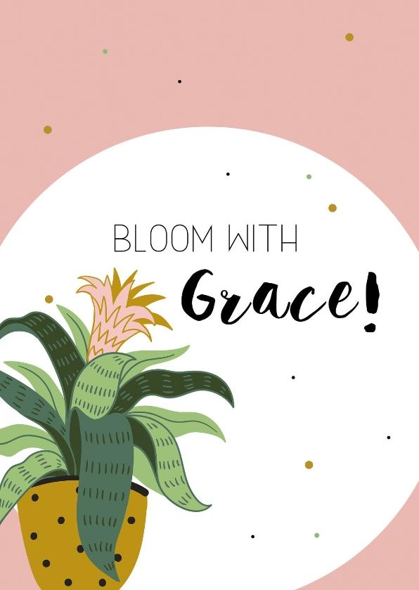 Woonkaarten - Woonkaart: Bloom with grace