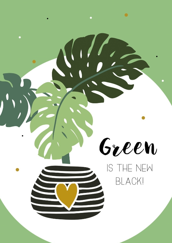 Woonkaarten - Woonkaart: Green is the new black