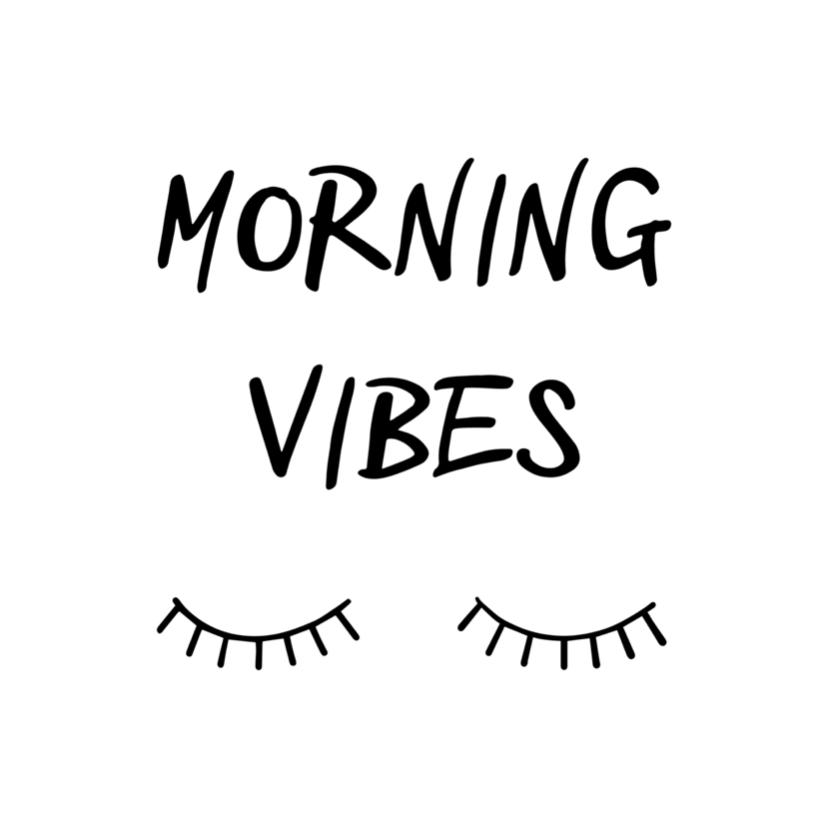 Woonkaarten - Woonkaart 'Morning vibes' met wimpertjes