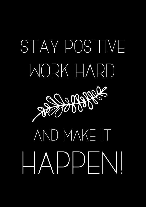 Woonkaarten - Woonkaart: Stay positive