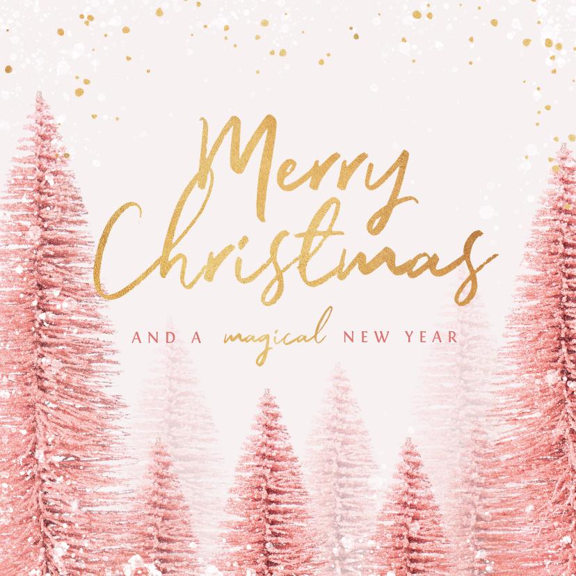 Zakelijke kerstkaarten - Kerstkaart magical pink merry christmas goud kerstbomen