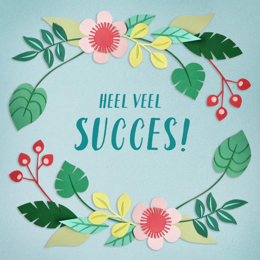 Zomaar kaarten - Heel veel succes! bloemenrand
