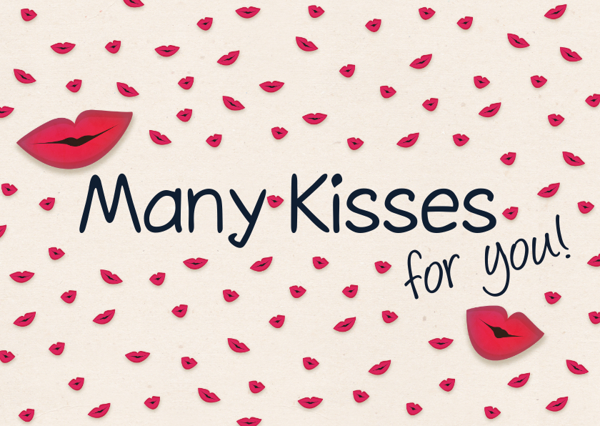 Zomaar kaarten - Kusjeskaart many kisses for you!