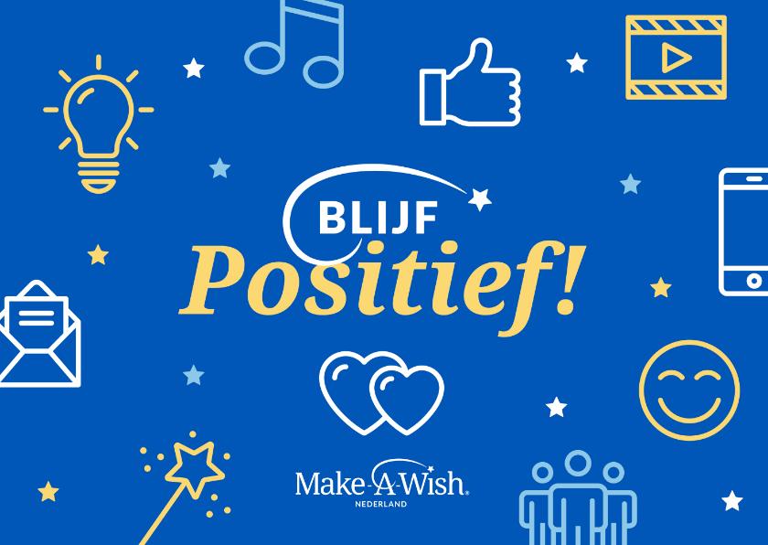 Zomaar kaarten - Make-A-Wish kaart blijf positief