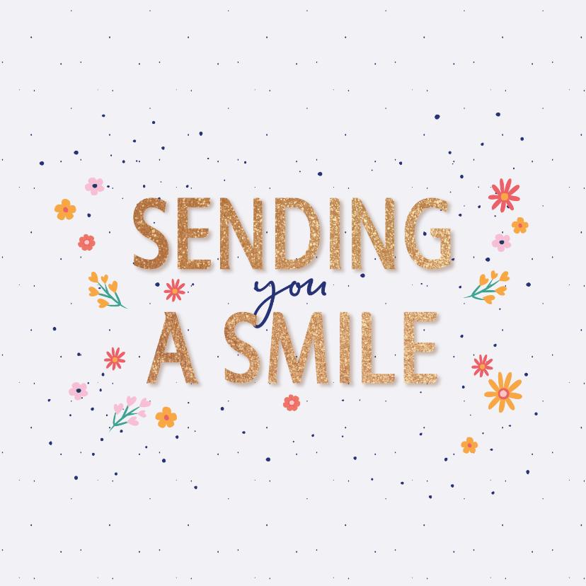 Zomaar kaarten - Sending you a smile - flowers and dots - zomaar kaart
