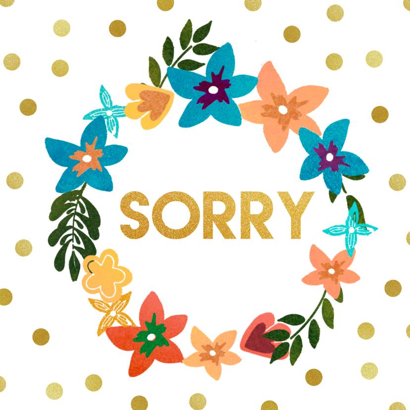 Zomaar kaarten - Sorry met bloemen en gouden stippen