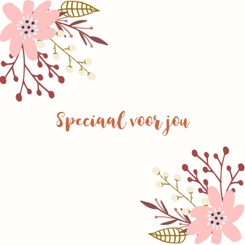 Zomaar kaarten - Speciaal voor jou bloemen kaartje