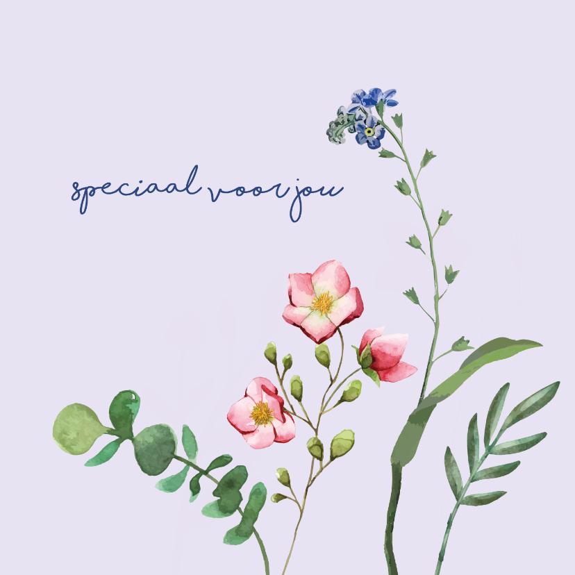 Zomaar kaarten - Speciaal voor jou - bloemen - zomaarkaart