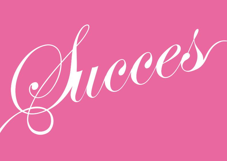 Zomaar kaarten - Succes kaart roze tekst