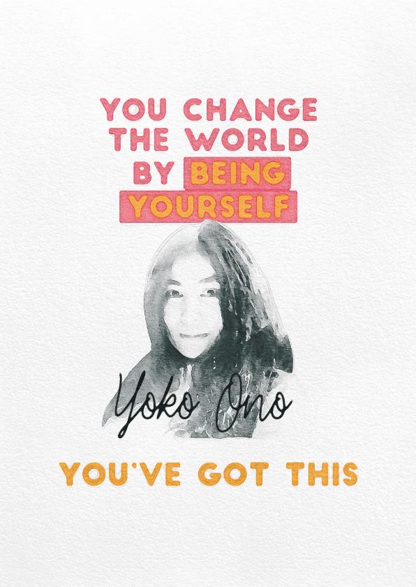 Zomaar kaarten - Succeskaart  - You've Got This Yoko Ono