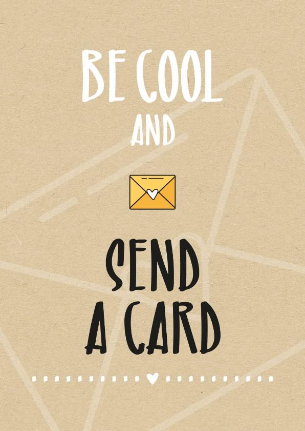Zomaar kaarten - Zomaar Be cool and send a card