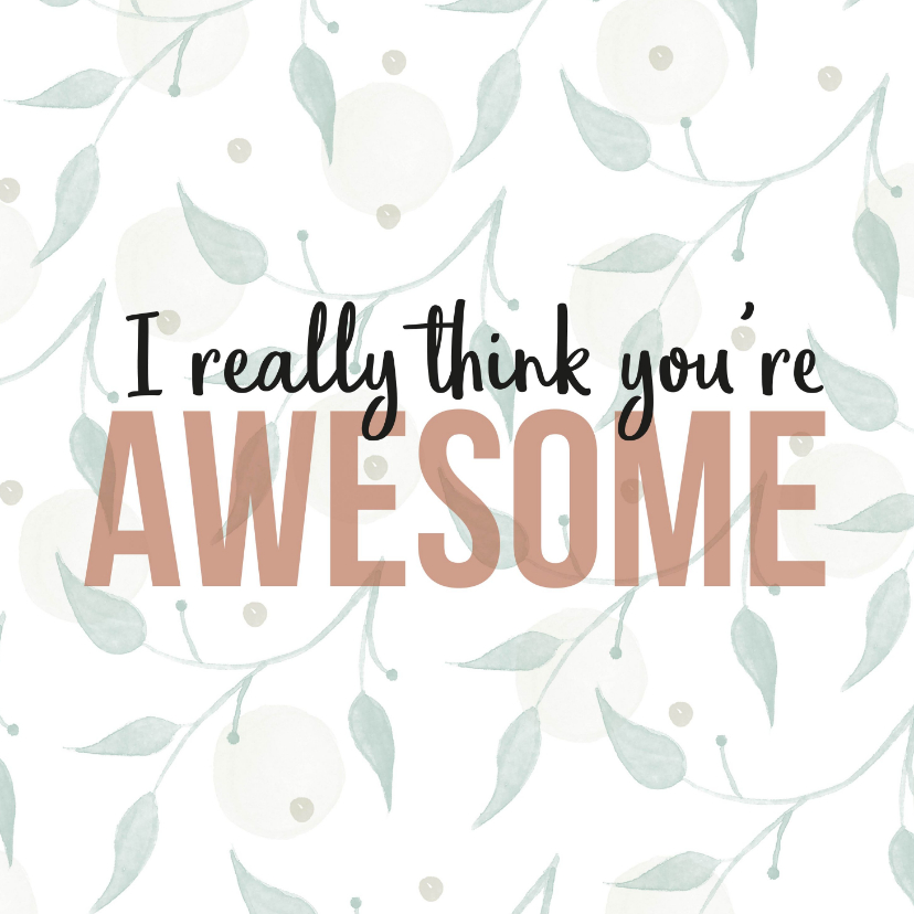 Zomaar kaarten - Zomaar , I really think you're awesome