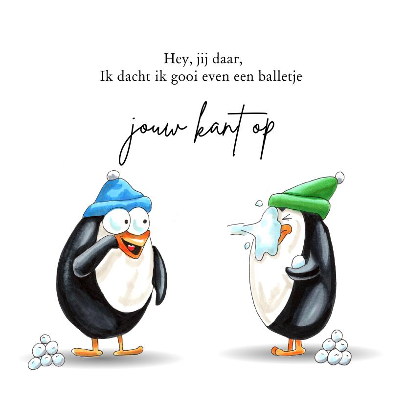 Zomaar kaarten - Zomaar kaarten pinguïn gooit sneeuwbal