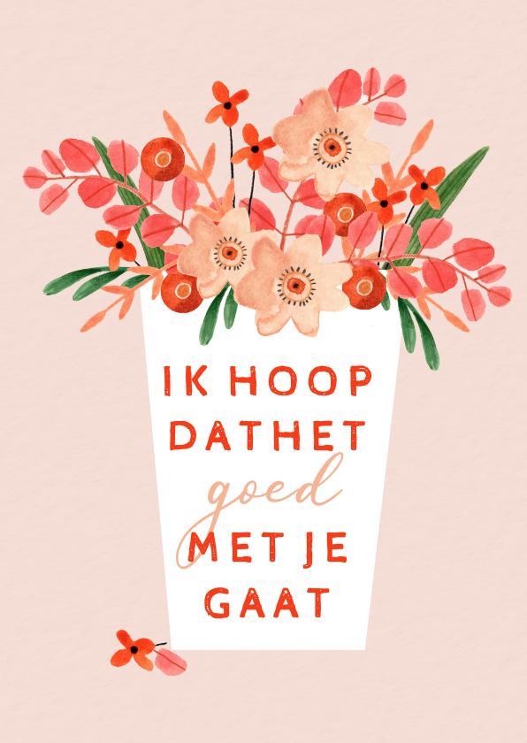 Zomaar kaarten - Zomaarkaart hoop dat het goed met je gaat roze bloemen vaas